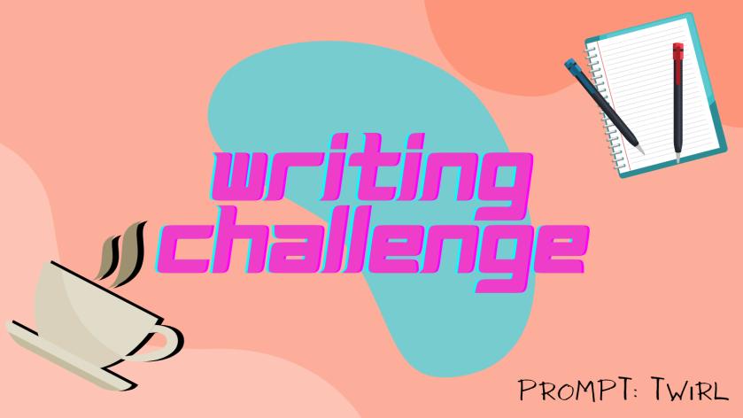 Writing Challenge Twirl